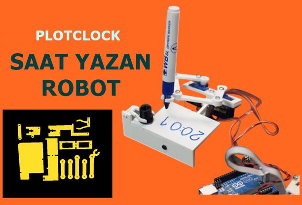ARDUİNO SAAT YAZAN ROBOT PLASTİK PARÇALARI PLOTCLOCK P - 3D Yazıcınız İle Üretip Satabileceğiniz 8 Ürün